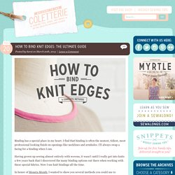 How to bind knit edges: the ultimate guide