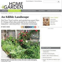 An Edible Landscape - Home + Garden - April 2013