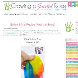 Edible Slime Recipe {Kool-aid Slime}