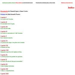 Indice de la edicion virtual del libro Mexico Barbaro de John Kenneth Turner. Captura y diseño, Chantal Lopez y Omar Cortes para la Biblioteca Virtual Antorcha