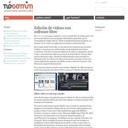 Edición de vídeos con software libre – nócomún
