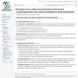 Patología de la edificación/Fachadas/6.Suciedad./5.REPARACIÓN DEL ENSUCIAMIENTO POR DEPÓSITO