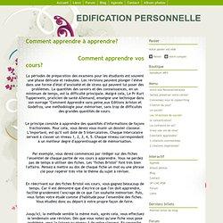Comment apprendre à apprendre? - EDIFICATION PERSONNELLE