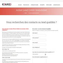 Achat Lead Crédit Immobilier - Edilead
