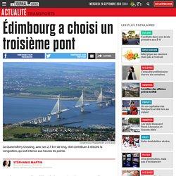 Édimbourg a choisi un troisième pont