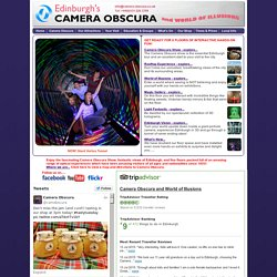 Edinburgh's Camera Obscura - beside Edinburgh Castle - fun for all the family