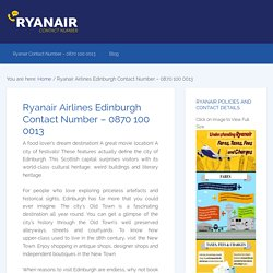 Ryanair Airlines Edinburgh Contact Number – 0870 100 0013