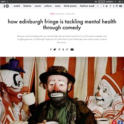 how edinburgh fringe is tackling mental health through comedy