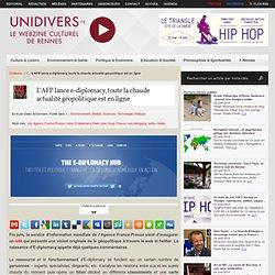 L'AFP lance ediplomacy, toute l'actualité chaude géopolitique en ligne
