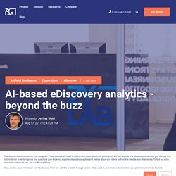 AI-based eDiscovery analytics - beyond the buzz