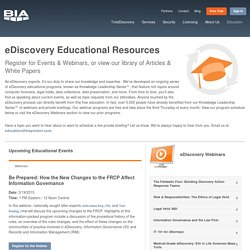 eDiscovery Educational Resources: Webinars, White Papers