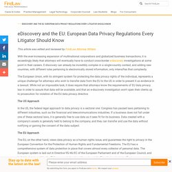 eDiscovery and the EU: European Data Privacy Regulations Every Litigator Should Know - FindLaw