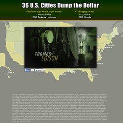 Edison's Revenge on the Dollar