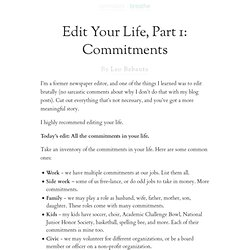 Edit Your Life, Part 1: Commitments
