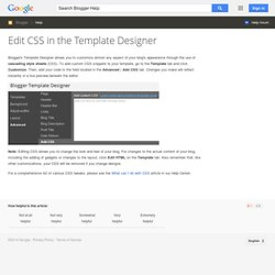 Editing CSS in the Template Designer - Blogger Help