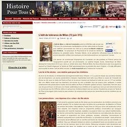 L'édit de tolérance de Milan (13 juin 313)