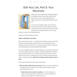 Edit Your Life, Part 5: Your Wardrobe : zen habits