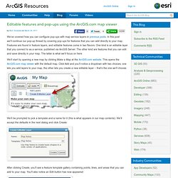 ArcGIS Online Blog : Editable features and pop-ups using the ArcGIS.com map viewer