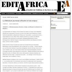 editafrica » Blog Archive » La littérature jeunesse africaine et ses enjeux