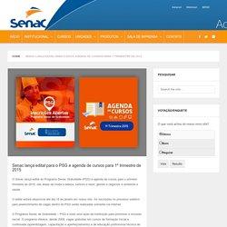 Senac lança edital para o PSG e agenda de cursos para 1º trimestre de 2015