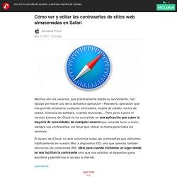 Cómo ver y editar las contraseñas de sitios web almacenadas en Safari