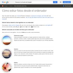 Cómo editar tus fotos - Ayuda de Google+