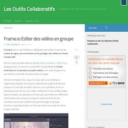 Frame.io Editer des vidéos en groupe