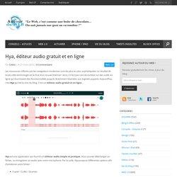 Hya, éditeur audio gratuit et en ligne