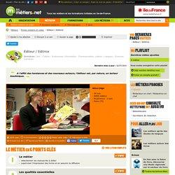 lesmétiers.net : Editeur / Editrice (fiche + vidéo)