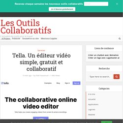 Tella. Un éditeur vidéo simple, gratuit et collaboratif