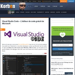 Visual Studio Code - L'éditeur de code gratuit de Microsoft