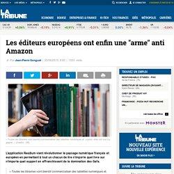 """Les éditeurs européens ont enfin une """"arme"""" anti Amazon"""