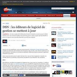 DSN : les éditeurs de logiciel de gestion se mettent à jour