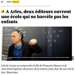 A Arles, deux éditeurs ouvrent une école qui ne harcèle pas les enfants