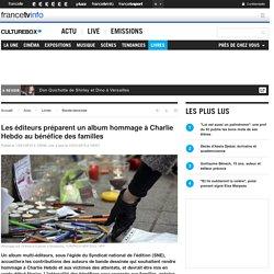 Les éditeurs préparent un album hommage à Charlie Hebdo au bénéfice des familles