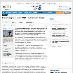 Editeurs de presse contre RTBF : décision avant fin août
