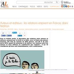 Auteurs et éditeurs : les relations empirent en France, dans l'édition