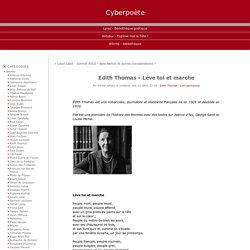 Edith Thomas - Léve toi et marche - Cyberpoète