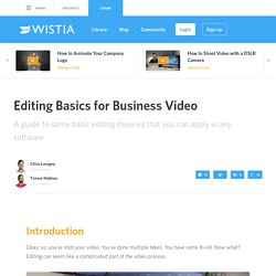 Editing Basics for Business Video