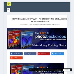 How to make money with photo editing