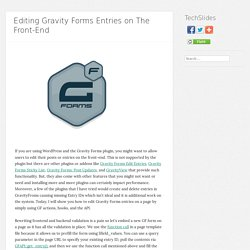 Editing Gravity Forms Entries on The Front-End