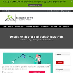 10 Editing Tips for Self-published Authors - Exceller Books