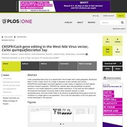 PLOS 12/11/19 CRISPR/Cas9 gene editing in the West Nile Virus vector, Culex quinquefasciatus Say