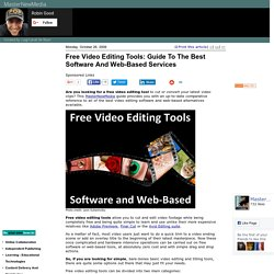 Free Video Editing Tools: Guide To The Best Software And Web-Based Services