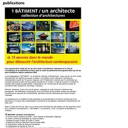 édition 1 bâtiment / un architecte