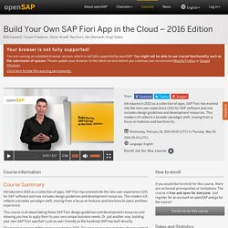 Build Your Own SAP Fiori App in the Cloud – 2016 Edition - Bob Caswell, Yoram Friedman, Oliver Graeff, Raz Korn, Ido Shemesh, Virgil Suteu