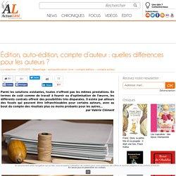 Édition, auto-édition, compte d'auteur: quelles différences pour les auteurs?