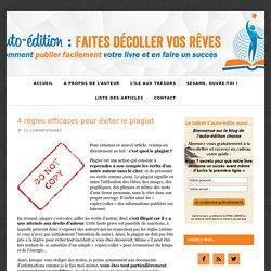 Auto-édition : 4 règles efficaces pour éviter le plagiat