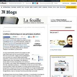L'édition électronique en ses principes et piliers - La Feuille