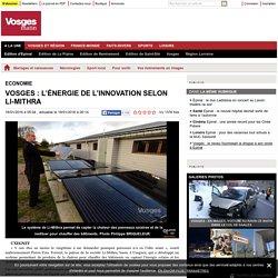 Vosges : l'énergie de l'innovation selon Li-Mithra